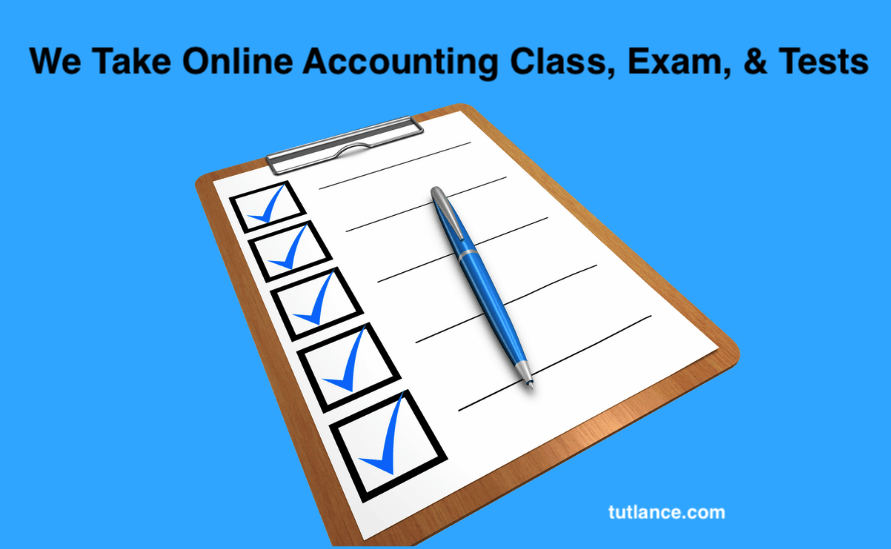 Take my online accounting class, exam, tests