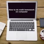 How to do math homework on computer