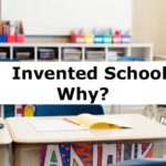 Who Invented School and Why