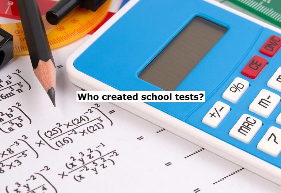 Who Invented School Tests?