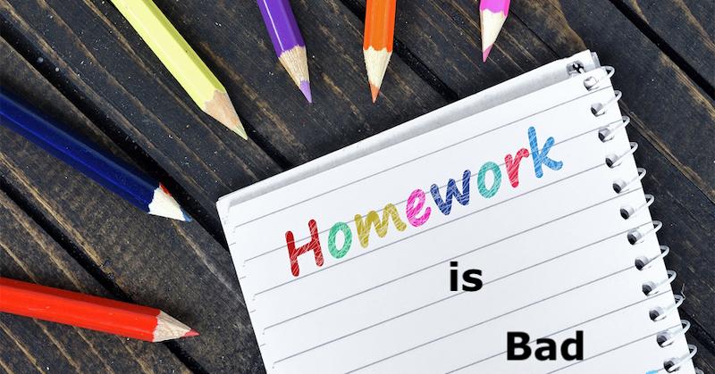 Why homework is bad